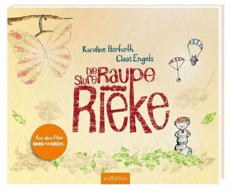 Gebundenes Buch »Die sture Raupe Rieke«