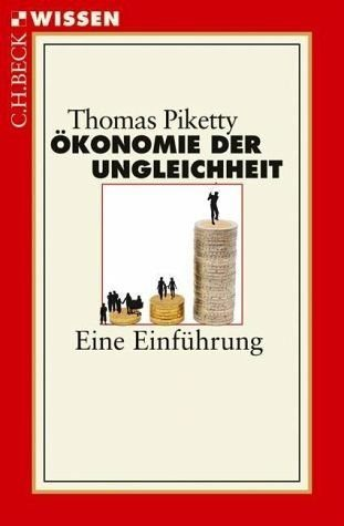 Broschiertes Buch »Ökonomie der Ungleichheit«