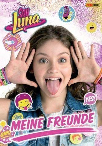 Gebundenes Buch »Disney Soy Luna: Meine Freunde«