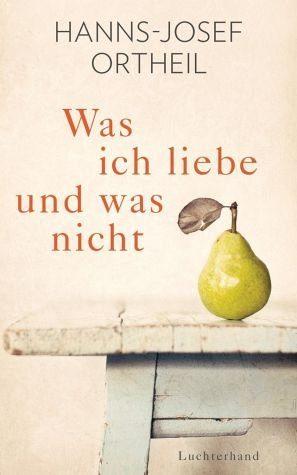 Gebundenes Buch »Was ich liebe - und was nicht«