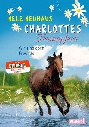 Gebundenes Buch »Wir sind doch Freunde / Charlottes Traumpferd...«