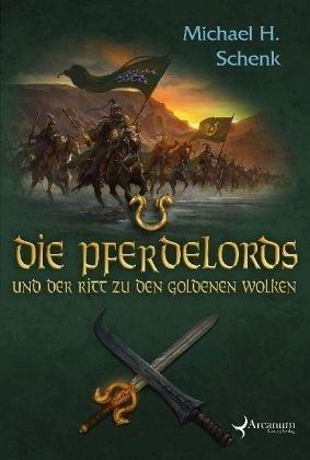 Broschiertes Buch »Die Pferdelords und der Ritt zu den Goldenen...«
