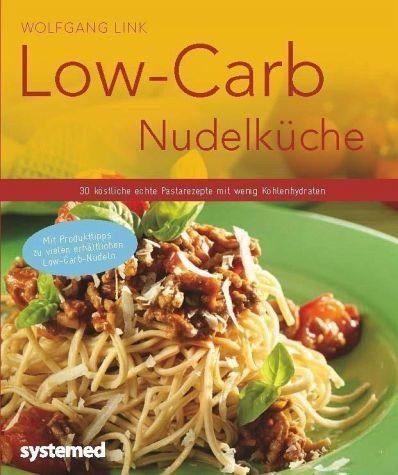 Broschiertes Buch »Low-Carb-Nudelküche«
