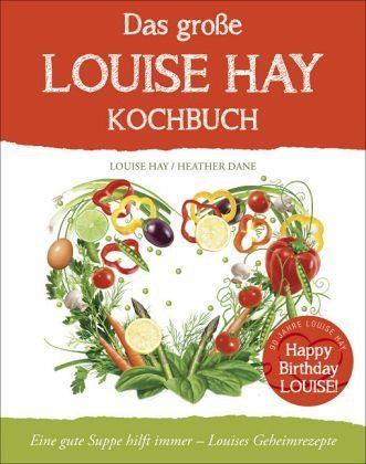 Gebundenes Buch »Das große Louise Hay Kochbuch«