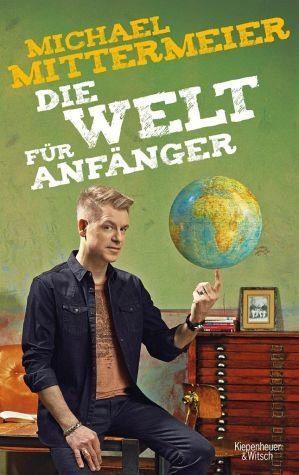 Broschiertes Buch »Die Welt für Anfänger«