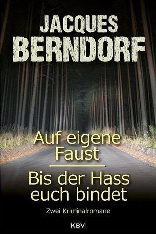 Broschiertes Buch »Auf eigene Faust / Bis der Hass euch bindet«