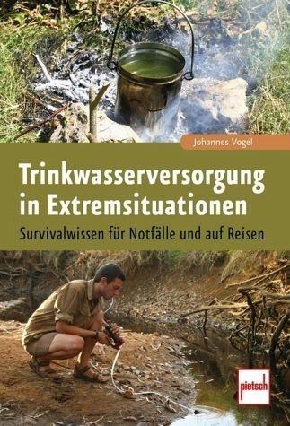Broschiertes Buch »Trinkwasserversorgung in Extremsituationen«