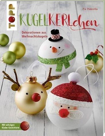 Broschiertes Buch »Kugelkerlchen zu Weihnachten (kreativ.kompakt.)«