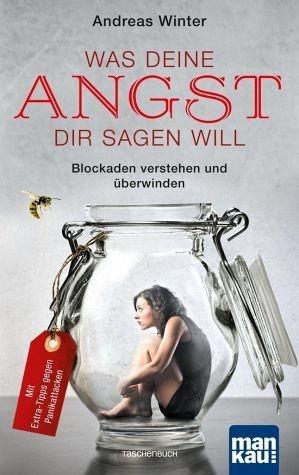 Broschiertes Buch »Was deine Angst dir sagen will«