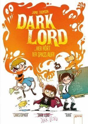 Gebundenes Buch »Hier hört der Spaß auf!! / Dark Lord Bd.4«