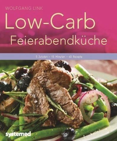 Broschiertes Buch »Low-Carb-Feierabendküche«