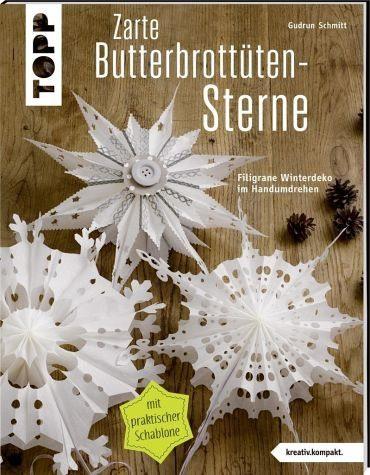 Broschiertes Buch »Zarte Butterbrottütensterne (kreativ.kompakt)«