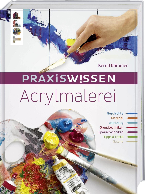 "Topp Buch ""Acrylmalerei Praxiswissen"" 192 Seiten"