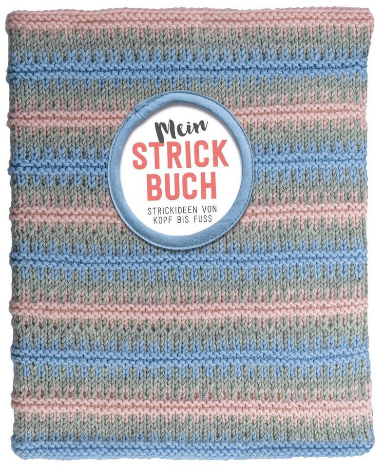 """Topp Buch """"Mein Strickbuch -Ideen von Kopf bis Fuß"""""""