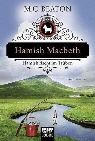 Broschiertes Buch »Hamish Macbeth fischt im Trüben / Hamish...«