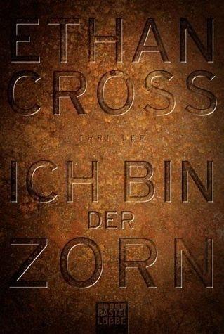 Broschiertes Buch »Ich bin der Zorn / Francis Ackerman junior Bd.4«
