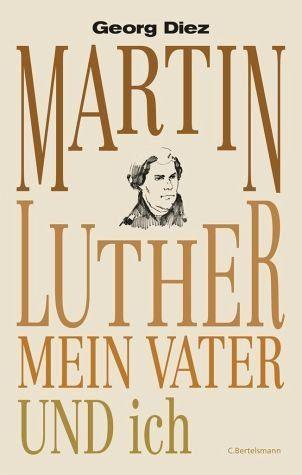 Gebundenes Buch »Martin Luther, mein Vater und ich«