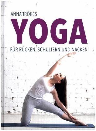 Gebundenes Buch »Yoga für Rücken, Schultern und Nacken«