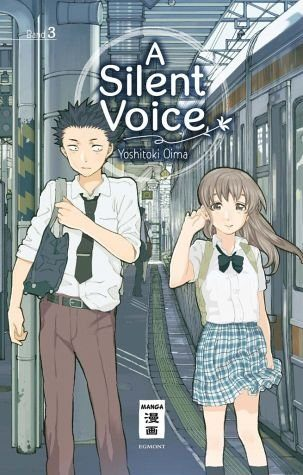 Broschiertes Buch »A Silent Voice / A Silent Voice Bd.3«