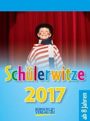 Kalender »Schülerwitze 2017 Tages-Abreisskalender«