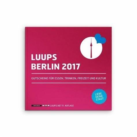 Broschiertes Buch »LUUPS Berlin 2017«