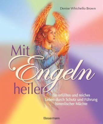 Gebundenes Buch »Mit Engeln heilen«