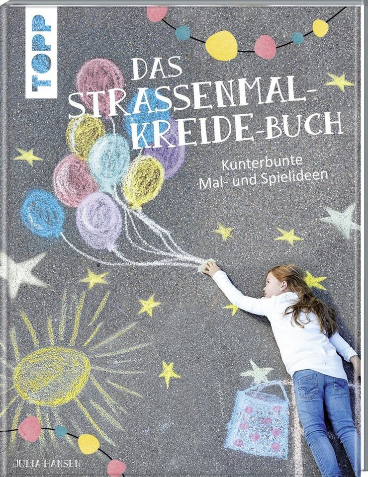 "Topp Das Straßenmalkreide-Buch"""