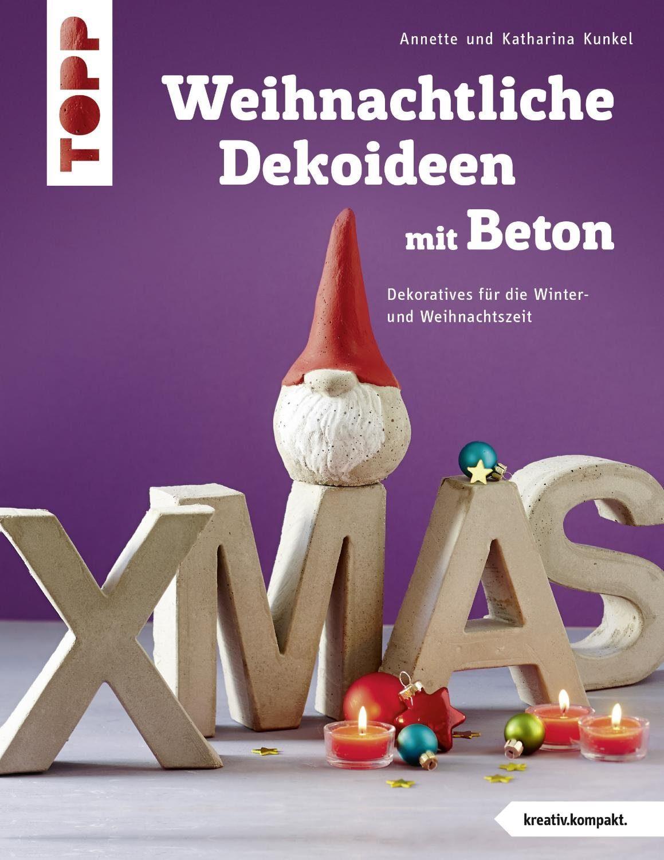 """Topp Buch """"Weihnachtliche Dekoideen mit Beton"""""""
