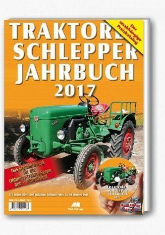 Broschiertes Buch »Traktoren Schlepper Jahrbuch 2017, m. DVD«