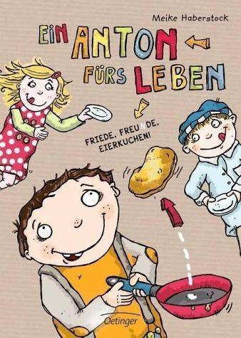 Gebundenes Buch »Ein Anton fürs Leben / Anton Bd.3«