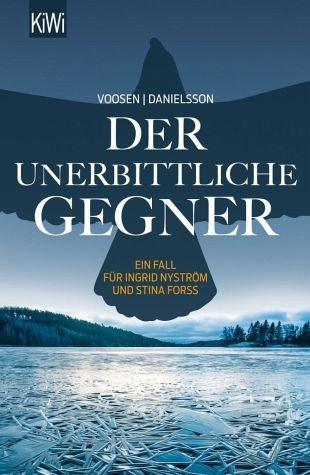 Broschiertes Buch »Der unerbittliche Gegner / Ingrid Nyström &...«