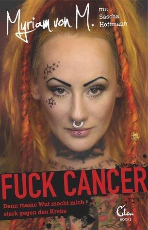Broschiertes Buch »Fuck Cancer«
