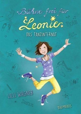 Gebundenes Buch »Das Tanzinternat / Bühne frei für Leonie Bd.1«