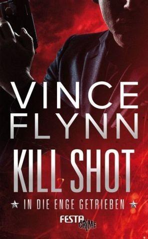 Broschiertes Buch »Kill Shot - In die Enge getrieben«