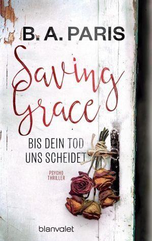 Broschiertes Buch »Saving Grace - Bis dein Tod uns scheidet«
