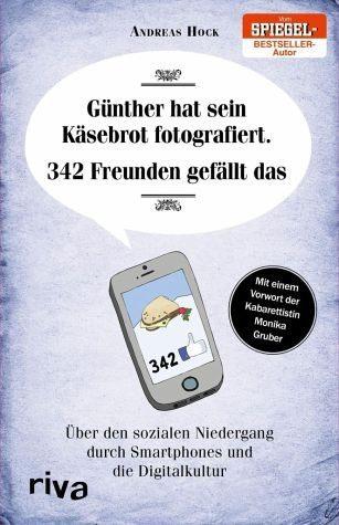 Broschiertes Buch »Günther hat sein Käsebrot fotografiert. 342...«