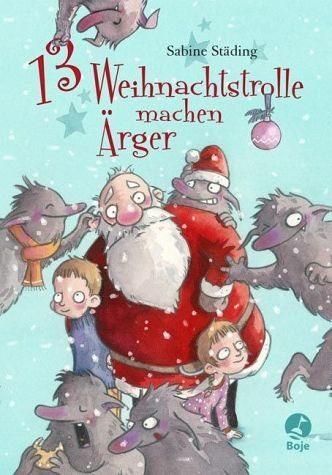 Gebundenes Buch »13 Weihnachtstrolle machen Ärger«