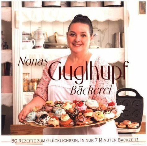 Broschiertes Buch »Nonas Gugelhupf Bäckerei«