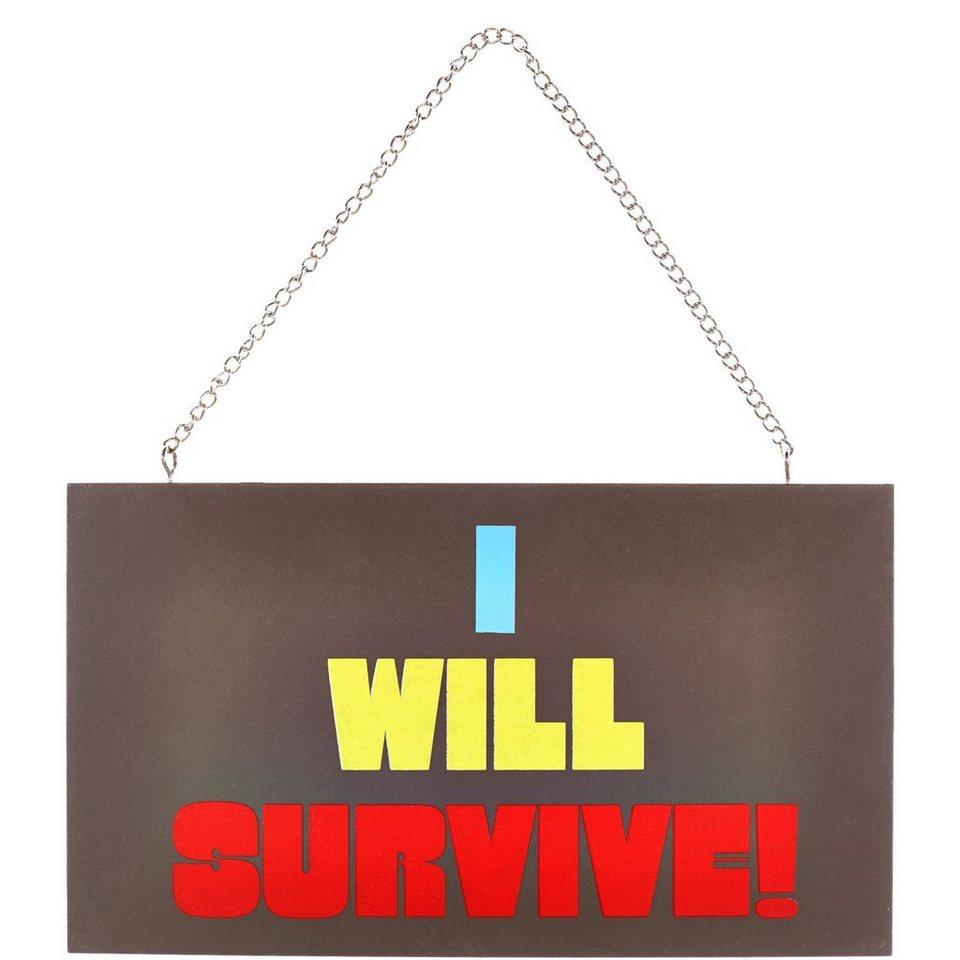 """BUTLERS STORYBOARD »Schild """"I will survive""""« in Braun"""
