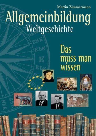 Broschiertes Buch »Allgemeinbildung. Weltgeschichte«
