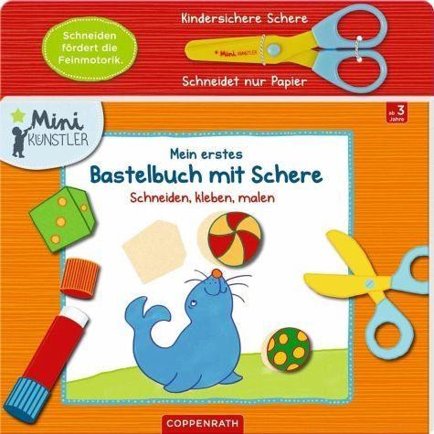 Broschiertes Buch »Mein erstes Bastelbuch mit Schere«