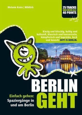 Broschiertes Buch »Berlin geht«