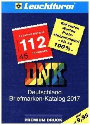 Broschiertes Buch »DNK - Deutschland Briefmarkenkatalog 2017«