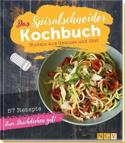 Gebundenes Buch »Das Spiralschneider-Kochbuch«