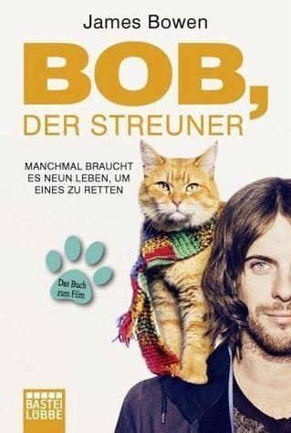 Broschiertes Buch »Bob, der Streuner / Bob, der Streuner Bd.1«