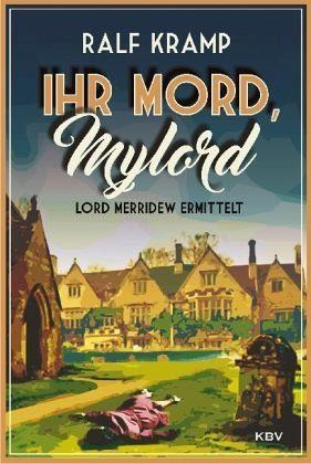Broschiertes Buch »Ihr Mord, Mylord«