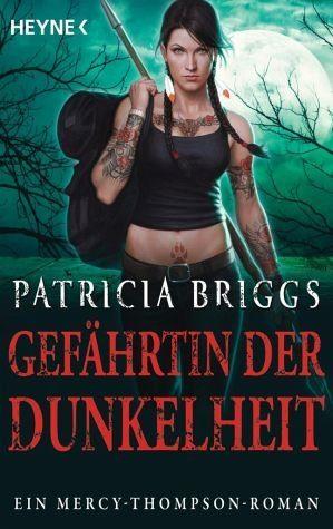 Broschiertes Buch »Gefährtin der Dunkelheit / Mercy Thompson Bd.8«
