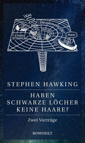 Gebundenes Buch »Haben Schwarze Löcher keine Haare?«