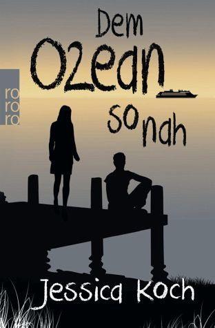 Broschiertes Buch »Dem Ozean so nah«