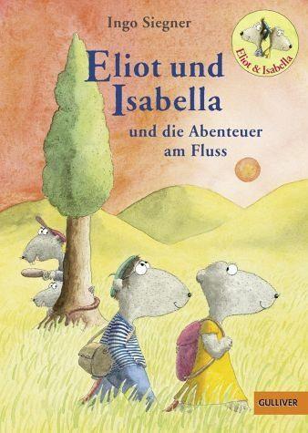 Gebundenes Buch »Eliot und Isabella und die Abenteuer am Fluss...«